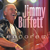 Encores (Live) by Jimmy Buffett