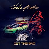 Get The Bag de Shaka Banton