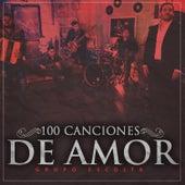 100 Canciones de Amor by Grupo Escolta