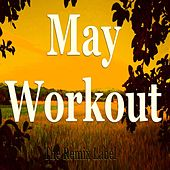 May Workout (Deep House Music for Aerobic Cardio Fitness) de Paduraru
