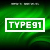 Interference de Tripnotic