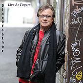 Live at Capers (Live) de Black Feather