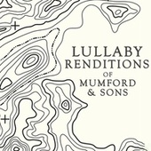 Lullaby Renditions of Mumford & Sons by Lullaby Players