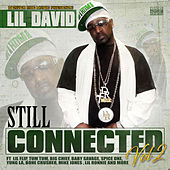 Still Connected, Vol. 2 by Lil David
