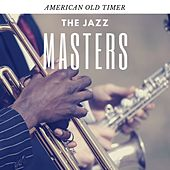 American Old Timer by The Jazzmasters