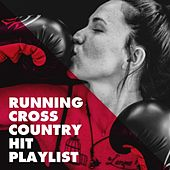 Running Cross Country Hit Playlist de Various Artists
