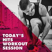 Today's Hits Workout Session de Various Artists