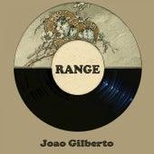 Range de João Gilberto