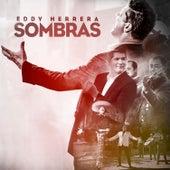 Sombras by Eddy Herrera