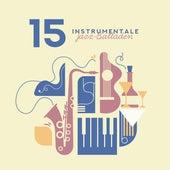 15 Instrumentale Jazz-Balladen von Chilled Jazz Masters