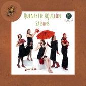 Saisons de Quintette Aquilon