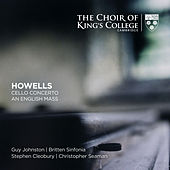 Howells: Cello Concerto, An English Mass von Various Artists