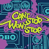 Can't Stop Won't Stop by Orange Kids Music