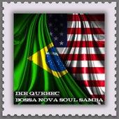 Bossa Nova Soul Samba (Jazz Meets the Bossa Nova) by Ike Quebec