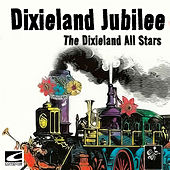 Dixieland Jubilee by The Dixieland All Stars