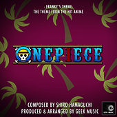 One Piece - Franky's Theme by Geek Music