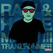Raw & Homemade 3 by Tranzformer