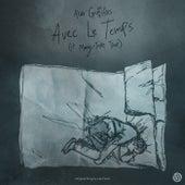 Avec Le Temps (It May Take Time) de Alex Griffiths
