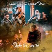 Quien Te Crees Tú von Cristian Plata