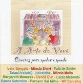 A Arte da Vovó (Sons do Bem - Canções para Mudar o Mundo) de Various Artists