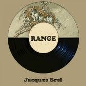 Range von Jacques Brel