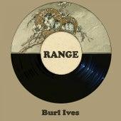 Range by Burl Ives