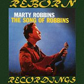 The Song of Robbins (HD Remastered) by Marty Robbins