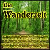 Die Wanderzeit by Various Artists