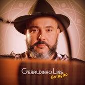 Coleção Geraldinho Lins von Geraldinho Lins