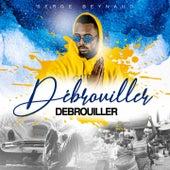 Débrouiller débrouiller by Serge Beynaud
