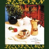 Black Coffee (HD Remastered) de Peggy Lee