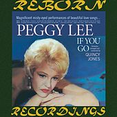 If You Go (HD Remastered) von Peggy Lee