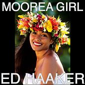 Moorea Girl di Ed Haaker