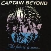 The Future Is Now... de Captain Beyond