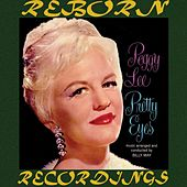 Pretty Eyes (HD Remastered) by Peggy Lee