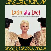 Latin a la Lee (HD Remastered) von Peggy Lee