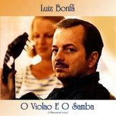 O Violao E O Samba (Remastered 2019) von Luiz Bonfá