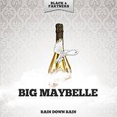 Rain Down Rain by Big Maybelle