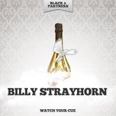 Watch Your Cue de Billy Strayhorn