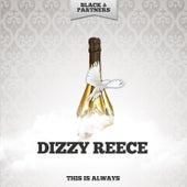 This Is Always de Dizzy Reece