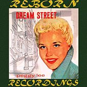 Dream Street (HD Remastered) von Peggy Lee