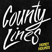 County Lines de Honey Hounds