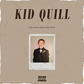 The Name Above the Title by Kid Quill