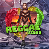 Reggae Vibes by Various Artists