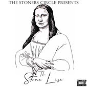 The Stona Lisa by The Stoners Circle