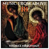Music from Above, Vol. III by Maurice Hirschhaut