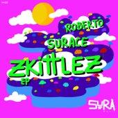 Zkittlez - Single by Roberto Surace