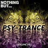 Nothing But... Psy Trance, Vol. 09 - EP by Various Artists
