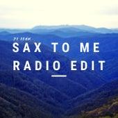 Sax To Me (Radio Edit) de DJ John