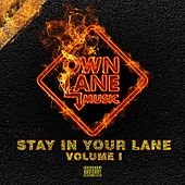 Stay in Your Lane, Vol. 1 de Various Artists